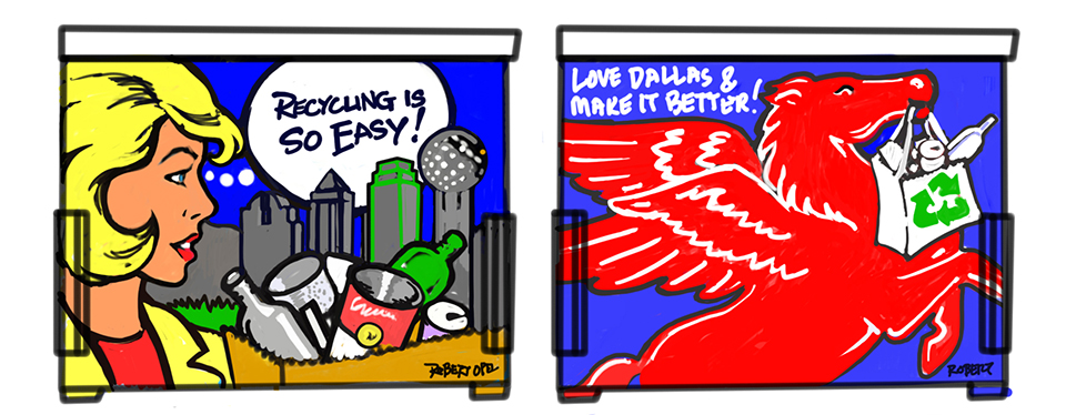 Art for Dumpsters finalist Robert Opal says Dallas is recycling, and even the Pegasus is in on the fun.