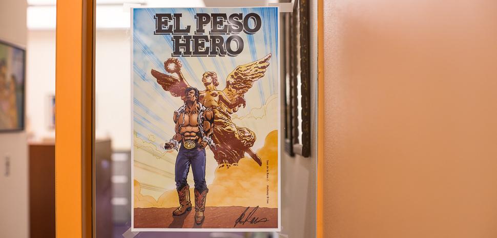 El Peso Hero poster in Dallas, TX
