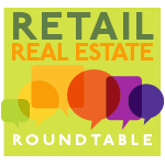 Retail Real Estate Roundtable
