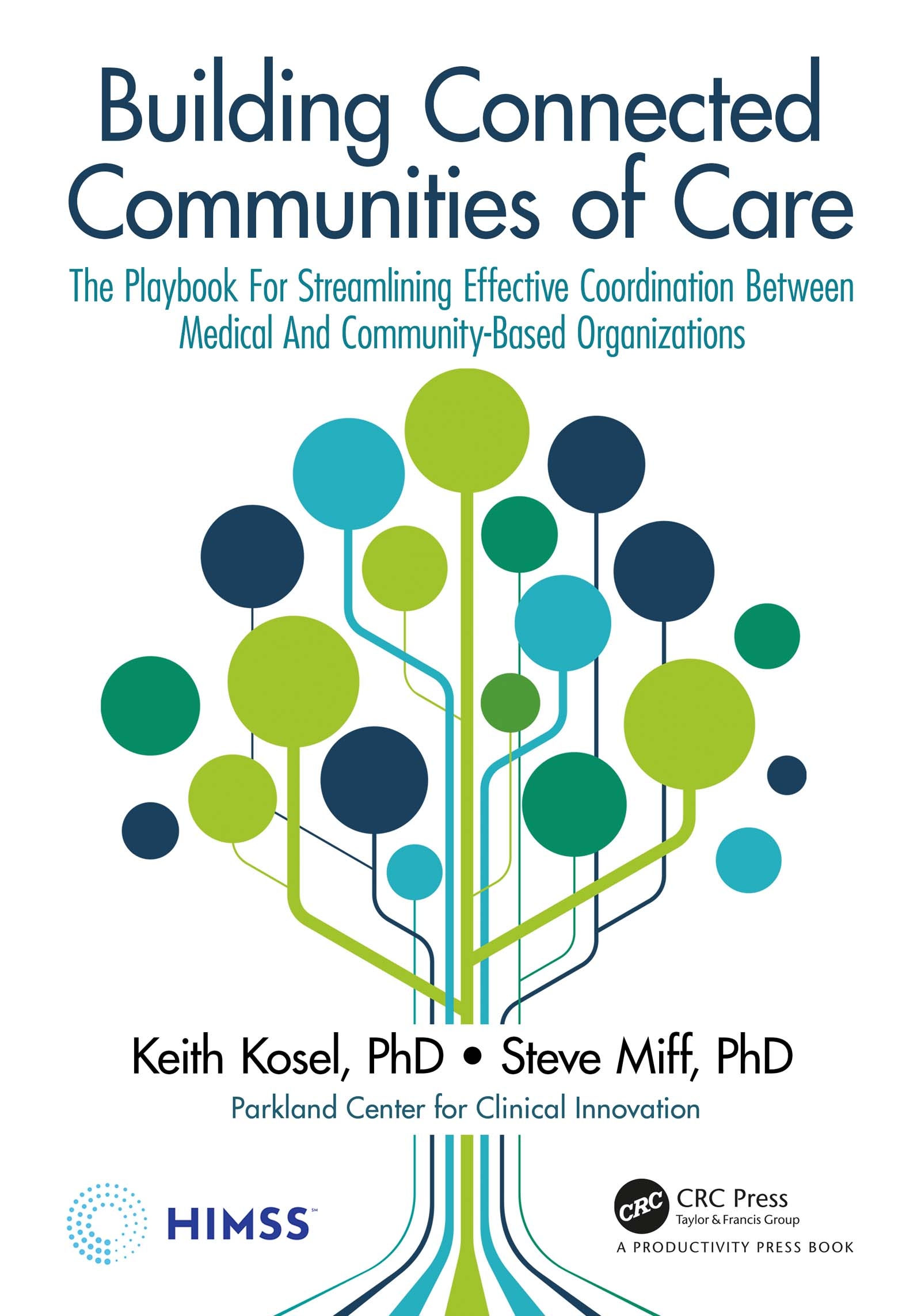 Building Connected Communities of Care is on sale now at HIMSS Publishing and on Amazon. [Photo: via PCCI]