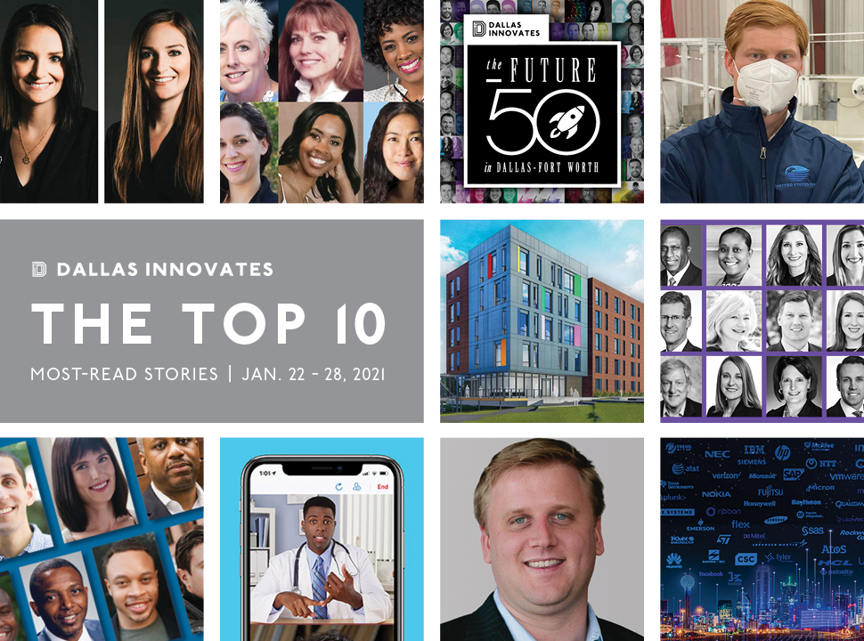 top 10 most popular stories on Dallas Innovates this week Jan 22