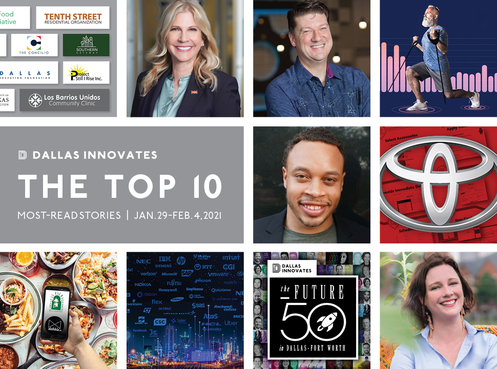 Most popular stories on Dallas Innovates Jan. 29 - Feb 4, 2021