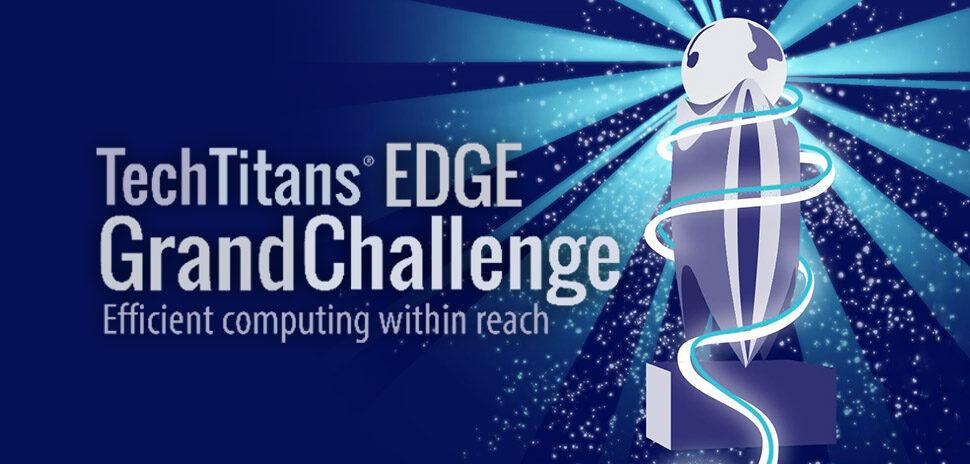 tech titans edge grand challenge